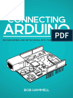 Connecting  Arduino Programming and Networking With the Ethernet Shield  - Bob Hammell