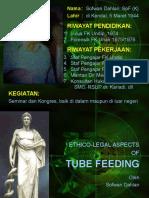 Seminar Ethico Legal Aspects of Tube Feeding