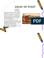 A Colonizaçao Do Brazil