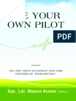 Be Your Own Pilot - Lqn. Ldr. Manish Kumar (Retd.)