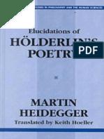Heidegger, Martin - Elucidations of Holderlins Poetry (Prometheus, 2000).pdf