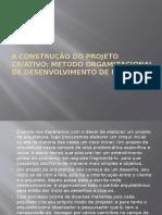 A Construção Do Projeto Criativo