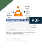 Cómo Convertir Vídeos Con VLC Media Player