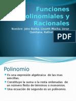 Funciones Polinomiales y Racionales