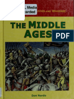The Middle Ages (History of Weapons and Warfare)