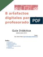 Guía Didáctica 8 Artefactos Digitales - Edición Enero 2017(1)