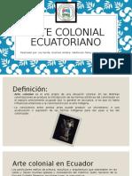 Arte Colonial Ecuatoriano
