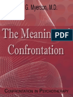 Meanings of Confrontation the - Paul g Myerson m d
