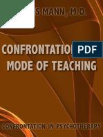 Confrontation as a Mode of Teaching - James Mann m d