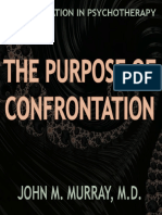 Purpose of Confrontation the - John m Murray m d