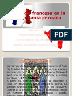 Influencia Francesa en La Gastronomía Peruana