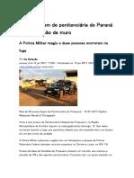 Presos Fogem de Penitenciária Do Paraná Após Explosão de Muro
