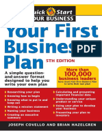 Your First Business Plan a Simple Question and Answer Format Designed to Help You Write Your Own Pla