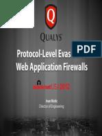 Protocol-Level Evasion of Web Application Firewalls (Ivan Ristic, Qualys, Black Hat USA 2012) SLIDES