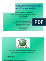 Gerência de Projetos na Prodabel - Uma Experiência bem Sucedida