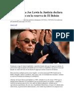 Golpe Contra Joe Lewis La Justicia Declara Ilegal El Loteo en La Reserva de El Bolsón
