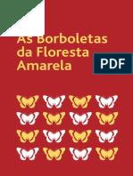 Borboletas Da Floresta Amarela