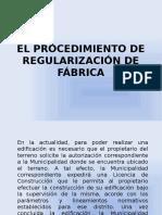 El Procedimiento de Regularización de Fábrica