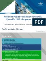 Audiencia de Rendición Pública de Cuentas Final 2016 - Inicial 2017 - YPFB