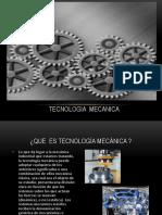 Tecnología Mecánica Presentación.