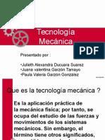 Tecnología Mecánica. Ducuara, Garzón, Garzón.ppt
