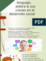 El Lenguaje y sus funciones en el desarrollo social