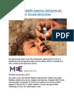 How a UN health agency became an apologist for Assad atrocities.docx