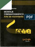 Sánchez, rafaél - Montaje cinematográfico. Arte en movimiento