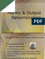 Money & Output Determination