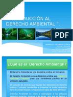 Introducción Al Derecho Ambiental y Reseña Historica