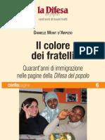 Il colore dei fratelli. Quarant'anni di immigrazione nelle pagine della Difesa del popolo