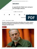 De Pinochet Ao Apartheid_ Fidel Nem Sempre Teve Inimigos Óbvios - Mundo - IG