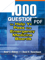 1,000 Questions to Help You Pass the Emergency Medicine Boards