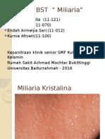 BST Miliaria