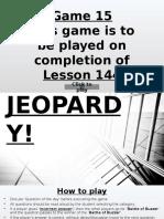 Jeopardy After L144