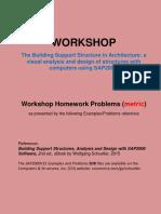 Workshop Homework Problems (metric) based on SAP2000.pdf by Wolfgang Schueller