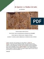 O Diálogo de Ipuwer e o Senhor de Tudo - Egito