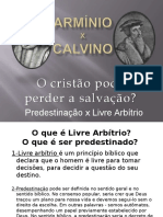 Arminianismo x Calvinismo