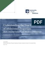 Understanding the True Costs  of Abandoned Properties