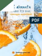 12 Alimente Care Îți Dau Energie Maximă