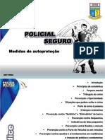 Instrução POLICIAL SEGURO - Medidas de Autoproteção
