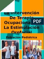 ESTIMULACIÓN OROFACIAL TERAPIA OCUPACIONAL.ppt