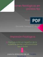 Impresiones fisiológicas en prótesis fija+MAYE +TOMASINI