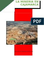La Mineria en Cajamarca