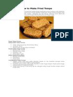 Makanan khas Indonesia yang berasal dari kedelai dengan kandungan protein mumpuni untuk kebutuhan tubuh adalah tempe.docx