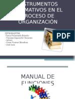 Instrumentos Normativos en El Proceso de Administracion