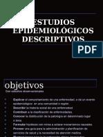 Estudios Epidemiologicos Descriptivos