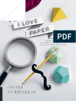 I Love Paper - Paper-Cutting Techniques and Templates for Amazing Toys, Sculptures, Props, and Costumes (gnv64).pdf