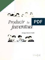 Producir La Juventud - Enrique Martin-Criado