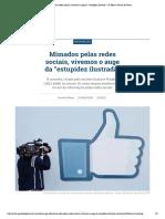 """Mimados Pelas Redes Sociais, Vivemos o Auge Da """"Estupidez Ilustrada"""" _ G Ideias _ Gazeta Do Povo"""